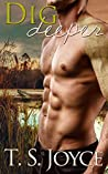 Dig Deeper (Keepers of the Swamp, #2)