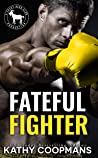 Fateful Fighter (A Cocky Hero Club Novel)