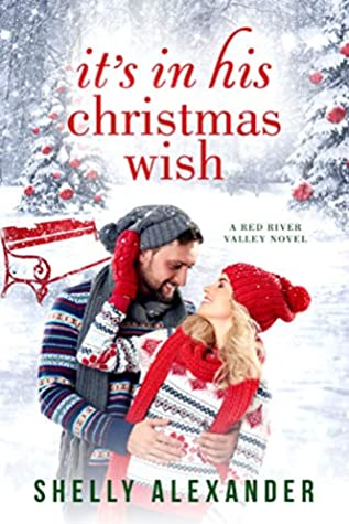 It's In His Christmas Wish  (Red River Valley, #7)