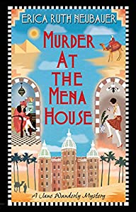 Murder at the Mena House (A Jane Wunderly Mystery #1)