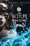 The Witch Born to Burn (Inferno, #2)