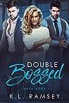Double Bossed (Taken, #1)