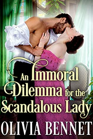 An Immoral Dilemma for the Scandalous Lady