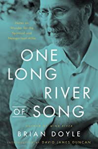 One Long River of Song: Notes on Wonder for the Spiritual and Nonspiritual Alike