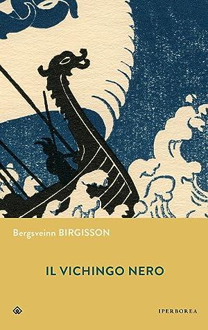 Il vichingo nero by Bergsveinn Birgisson