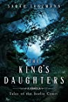 The King's Daughters (Tales of the Seelie Court, #1)