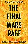The Final Wars Rage (Final Wars Trilogy, Book 2)