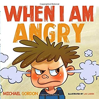 When I am Angry: Kids Books about Anger, ages 3 5, children's books