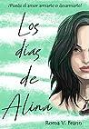 Los días de Alina: ¿Puede el amor armarte o desarmarte?