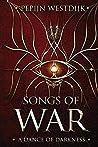 Songs of War: A Dance of Darkness (Songs of War, #1)