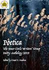 Poetica: The Inner Circle Writers' Group Poetry Anthology 2019