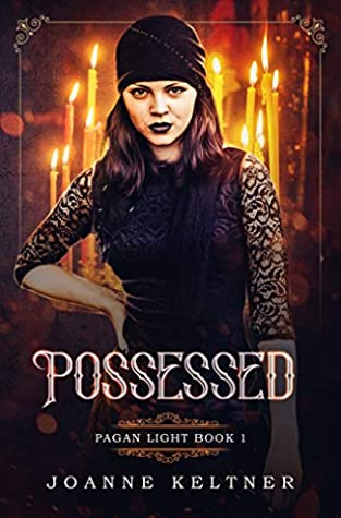 Possessed by JoAnne Keltner
