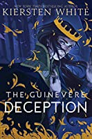The Guinevere Deception (Camelot Rising Trilogy, #1)