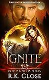 Ignite (Burning Moon #2)