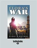 Flora's War (Large Print 16pt)