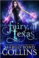 Fairy, Texas (Fairy, Texas, #1)