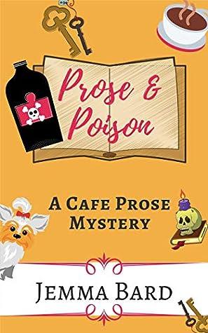 Prose and Poison: A Cafe Prose Mystery (Cafe Prose Mystery Series Book 1)
