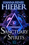 A Sanctuary of Spirits (Spectral City, #2)
