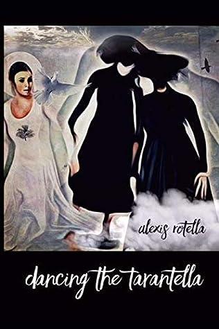 Dancing the Tarantella: Short Poems