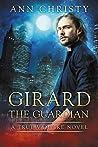 Girard The Guardian (True Vampire Book 1)