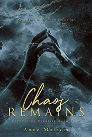 Chaos Remains (Greenstone Security Book 4)