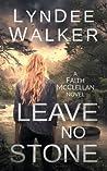 Leave No Stone (Faith McClellan #2)