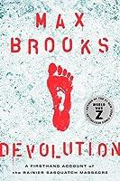 Devolution: A Firsthand Account of the Rainier Sasquatch Massacre