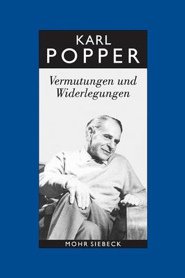 Karl R. Popper-Gesammelte Werke: Band 10: Vermutungen Und Widerlegungen. Das Wachstum Der Wissenschaftlichen Erkenntnis Karl Popper, Herbert Keuth