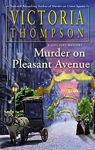 Murder on Pleasant Avenue (Gaslight Mystery #23)