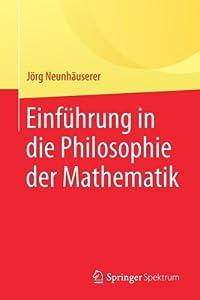 Einf�hrung in Die Philosophie Der Mathematik