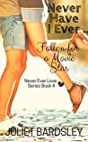 Never Have I Ever Fallen for a Movie Star (Never Ever Love, # 4)