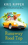 Runaway Road Trip: A Definitely-Not-Romantic Adventure