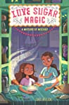 A Mixture of Mischief (Love Sugar Magic, #3)