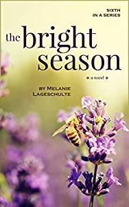 The Bright Season (Melinda Foster, #6)