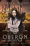The Queen (Oberon Academy #4)