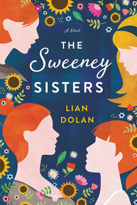 The Sweeney Sisters - Lian Dolan
