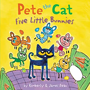 Five Little Bunnies (Pete the Cat)