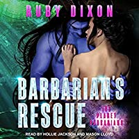 Barbarian's Rescue (Ice Planet Barbarians, #14)