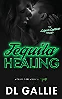 Tequila Healing (The Liquor Cabinet)