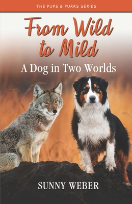 From Wild to Mild: A Dog in Two Worlds