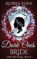 Dark One's Bride (Dark One #2)