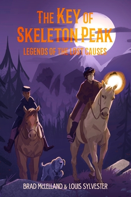The Key of Skeleton Peak (Legends of the Lost Causes, #3)