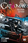 Catwoman, Vol. 2: Far From Gotham