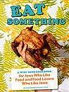 Eat Something by Evan Bloom