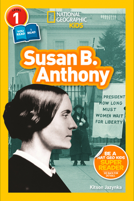 National Geographic Readers: Susan B. Anthony