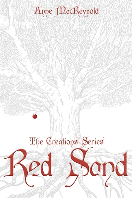 Red Sand (The Creations Series, #1)