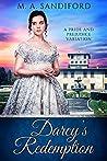 Darcy's Redemption: A Pride and Prejudice Variation