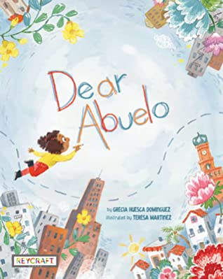 Dear Abuelo - Picture Book Review