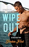 Wipeout: A Sweet Teen Romance