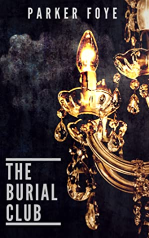 The Burial Club (Love Has Claws, #2)
